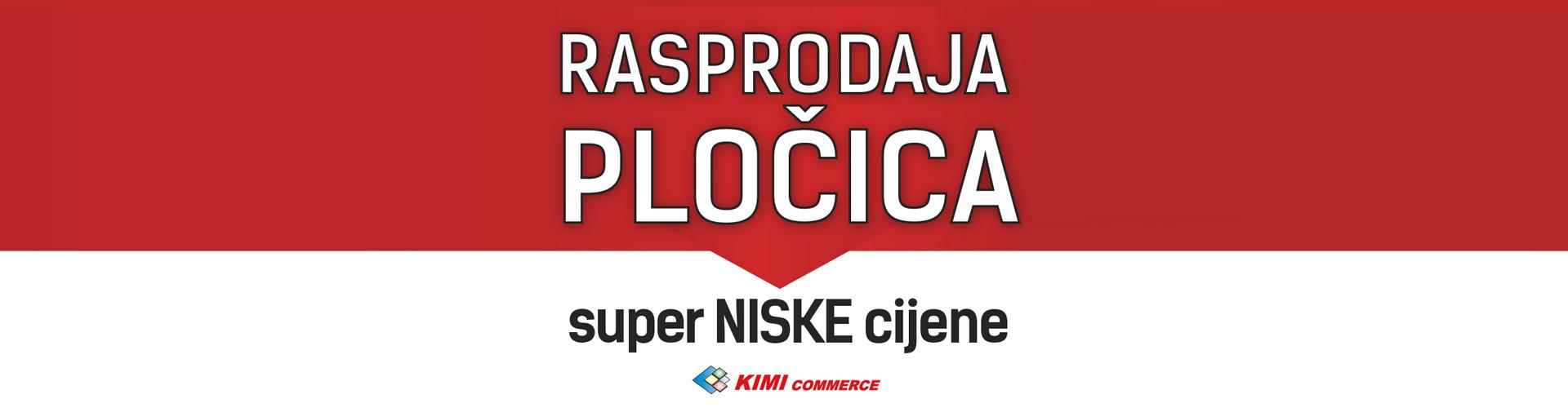https://www.kimicommerce.hr/Repository/Banners/banner-ljetna-akcija-totalna-rasprodaja-plocica-062019.jpg